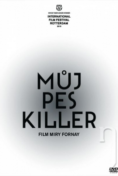 My Dog Killer (2013)