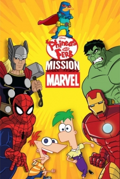 Phineas E Ferb Mission Marvel (2013)