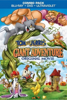Tom Jerry - Avventure Giganti (2013)