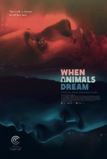 When Animals Dream (2014)