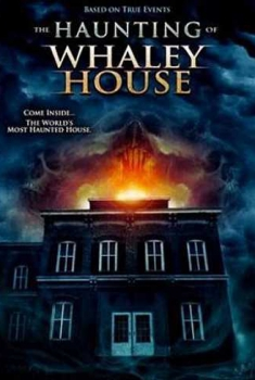 The Haunting of Whaley House – I Fantasmi di Whaley House (2012)