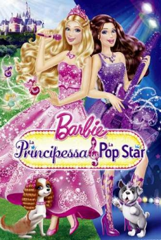 Barbie la principessa e la Pop Star (2012)