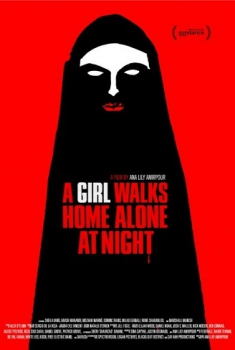 A girl walks home alone at night (2013)