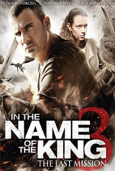 In the Name of the King 3 – L'ultima missione (2014)