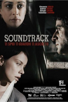Soundtrack - ti spio, ti guardo, ti ascolto (2015)