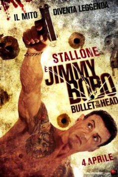 Jimmy Bobo – Bullet to the Head (2013)
