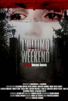 L'Ultimo Week End (2013)