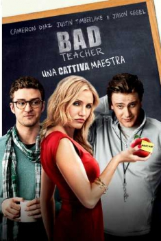 Bad Teacher: Una cattiva maestra (2011)