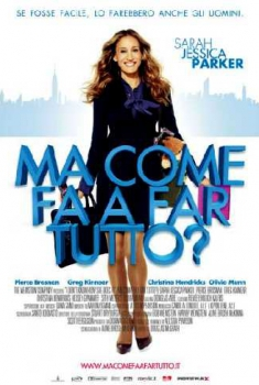 Ma come fa a far tutto? (2011)