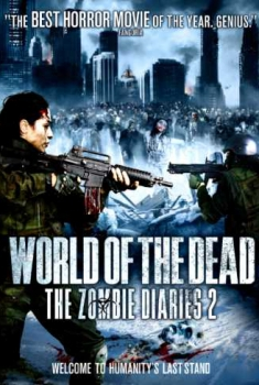 World of the Dead: The Zombie Diaries 2 (2011)