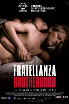 Fratellanza – Brotherhood (2010)