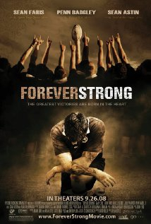 Forever Strong (2008)