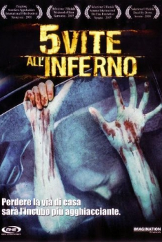 5 vite all'inferno (2006)