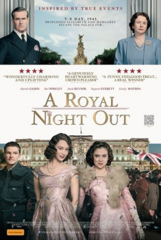 A Royal Night Out – Royal Night (2015)