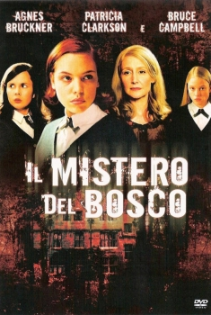 Il mistero del bosco – The wood (2006)