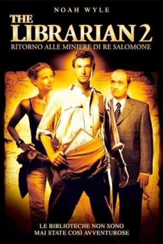 The Librarian 2 – Ritorno alle miniere di Re Salomone (2006)