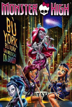 Monster High – Bu' York (2015)