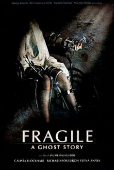 Fragile – A Ghost Story (2005)