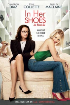 In Her Shoes – Se fossi lei (2005)