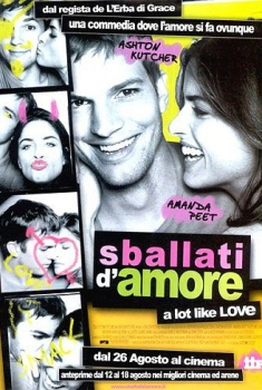 Sballati d'amore – A Lot Like Love (2005)