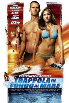 Trappola in fondo al mare – Into the Blue (2005)