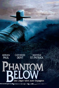 Phantom Below – Sottomarino fantasma (2005)