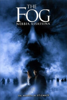 The Fog – Nebbia assassina (2005)