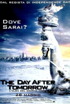 The Day After Tomorrow – L'alba del giorno dopo (2004)