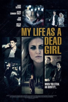 My Life as a Dead Girl – Una nuova vita (2015)