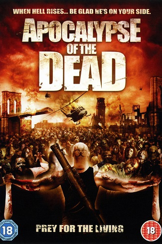 Apocalypse Of The Dead (2009)