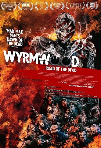 Road of the Dead – Wyrmwood (2014)