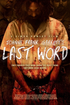 Johnny Frank Garrett's Last Word (2016)
