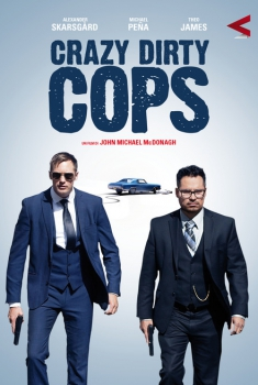 Crazy Dirty Cop (2016)