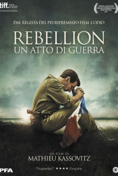 Rebellion – Un Atto di Guerra (2011)