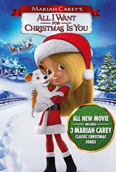 Mariah Carey: All I Want for Christmas is You (2017)