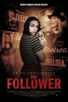 The Follower – Un'ammiratrice pericolosa (2016)
