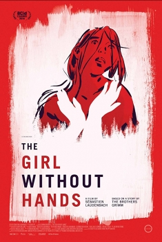 The Girl without Hands (2016)