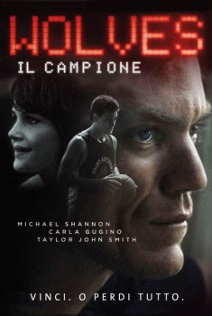 Wolves – Il campione (2016)