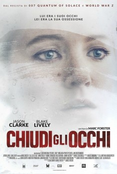 Chiudi gli occhi - All I see is You (2016)
