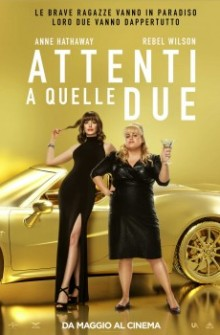 Attenti a quelle due (2019)
