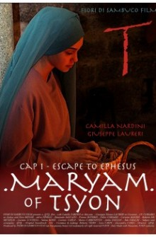 Maryam of Tsyon - Cap I Escape to Ephesus (2019)