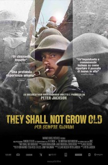 They Shall Not Grow Old - Per sempre giovani (2018)